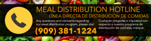 San Bernardino Meal Distribution Hotline banner. Phone number 909-381-1224 for information on food assistance programs and free school meals information.